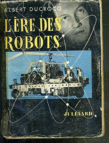 L'ere des robots