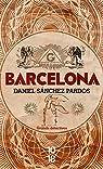 Barcelona par Sanchez Pardos