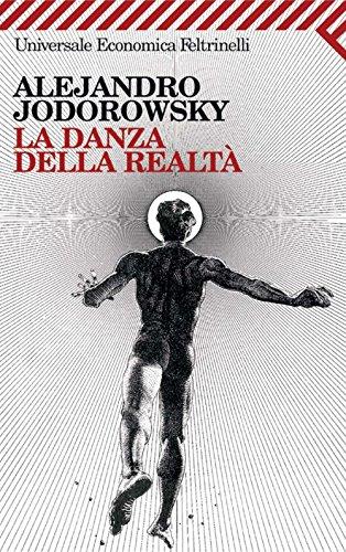 La danza della realtà (Universale economica)