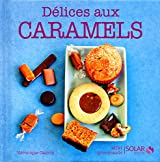 Délices au caramel - Mini gourmands