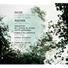 Faure: Pelleas et Melisande; Wagner: Siegried-Idyll