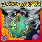 GLOBAL WARMING: THE COMPLETE BRIEFING.