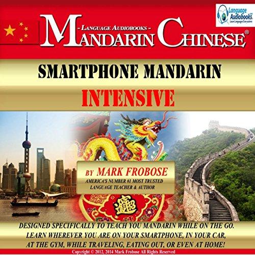 Smartphone Mandarin Intensive: English and Chinese Edition