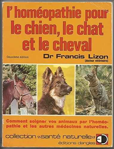 L'homéopathie pour le chien, le chat et le cheval
