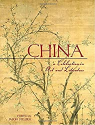 China: A Celebration in Art and Literature