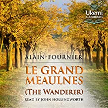 Le Grand Meaulnes: The Wanderer