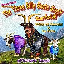 The Three Billy Goats Gruff - Retold (Nursery Stories - retold Book 1)
