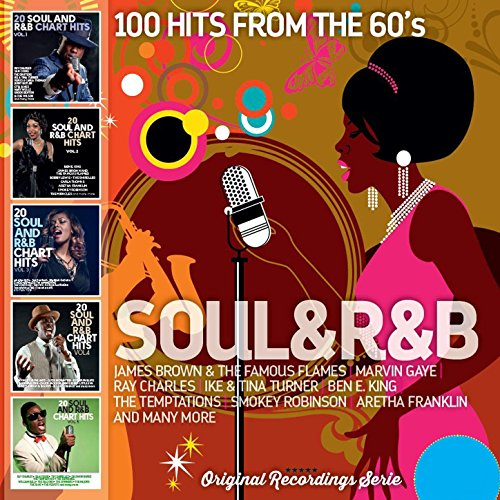 Soul and R&B - 100 Hits from t...