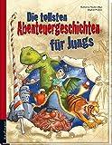 Die tollsten Abenteuergeschichten für Jungs