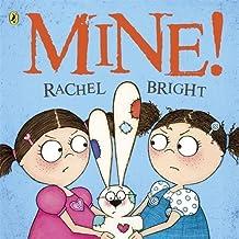 Mine! by Rachel Bright (2011-05-05)
