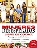 Cocina de mujeres desesperadas (Saber vivir) de Chris Styler (11 jun 2007) Tapa dura