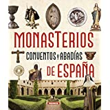 Monasterios, conventos y abadías / Monasteries, convents and abbeys