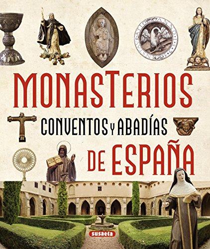 Monasterios, conventos y abadías / Monasteries, convents and abbeys