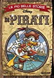 Le più belle storie di pirati - LE PIÙ BELLE STORIE - amazon.it