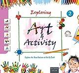 Exploring Art & Activity - 2