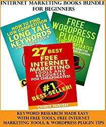 Internet Marketing Books Bundle For Beginners: Keyword Research Made Easy With Free Tools, Free Internet Marketing tools & WordPress Plugin Tips (English Edition)