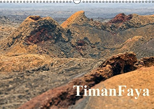 TimanFaya (Wandkalender 2016 DIN A3 quer): Schmuckkalender, mit 13 faszinierenden Bildaufnahmen (Monatskalender, 14 Seiten ) (CALVENDO Natur)