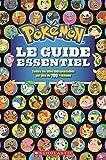 Pok?mon: Le Guide Essentiel