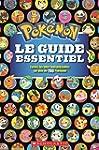 Pokemon: Le Guide Essentiel