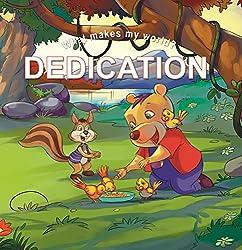What Makes My World Dedication
