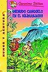 ¡Menudo canguelo en el Kilimanjaro!: Geronimo Stilton 26: 1 par Stilton