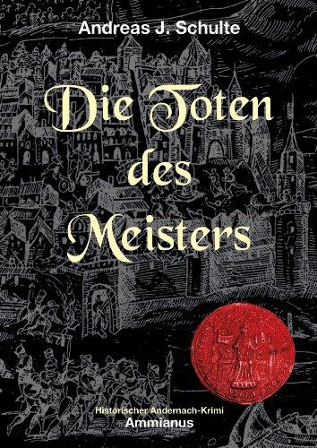 Die Toten des Meisters: Konrads erster Fall (Konrads Fälle 1)