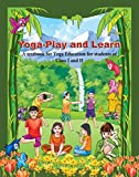 """This textbook, """"Yoga-Play and Learn"""", aim at fulfilling the psycho-physical needs of the children of primary classes. It has been our humble endeavour to cultivate the essentials of yoga through these textbooks. It is a difficult task to decide and p..."""
