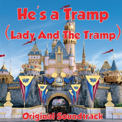 He's A Tramp (Lady And The Tra...