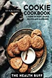 Best Cookies Cookbooks - Cookie Cookbook: A Guide on Basic Cookie Recipes Review