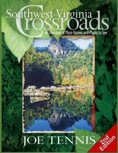 southwest-virginia-crossroads-second-edition-an-almanac-of-place-names-and-places-to-see