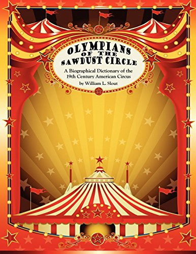 olympians-of-the-sawdust-circle-a-biographical-dictionary-of-the-nineteenth-century-american-circus