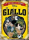 Le più belle storie in Giallo (Storie a fumetti Vol. 4) - Giunti (autore Disney) - amazon.it