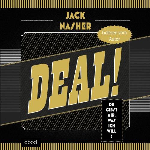 Buchseite und Rezensionen zu 'Deal!: Du gibst mir, was ich will' von Jack Nasher