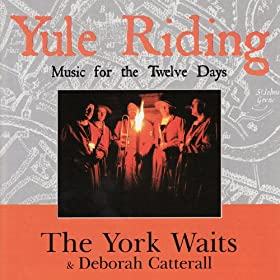 Yule Riding - Music For The Twelve Days Of Christmas