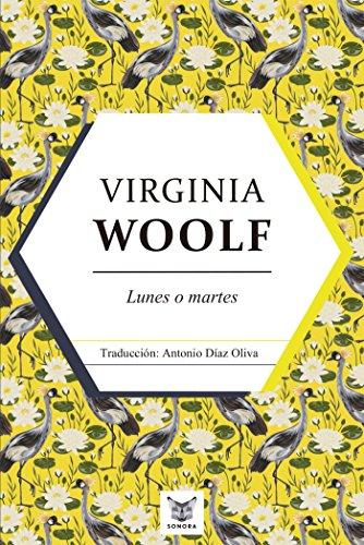 Lunes o martes. Cuentos y bosquejos por Virginia Woolf