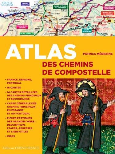 ATLAS DES CHEMINS DE COMPOSTELLE par Patrick MERIENNE