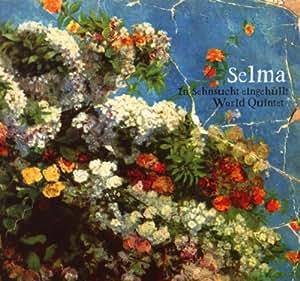 Selma- In Sehnsucht eingehüllt