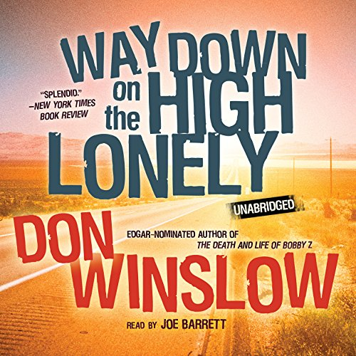 Way Down on the High Lonely (Neal Carey Mysteries)