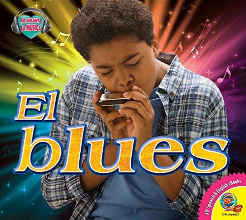 El Blues (Blues) (Me Encanta La Música / I Love Music)