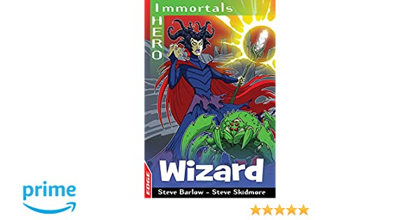 Wizard (EDGE: I HERO: Immortals): Amazon co uk: Steve Barlow, Steve