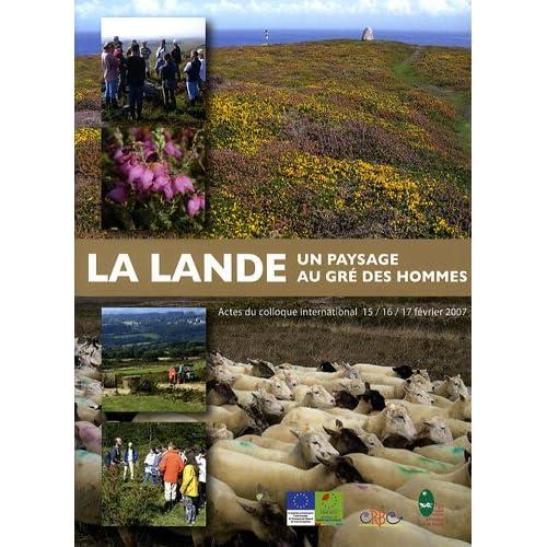 La lande : Un paysage au gré des hommes