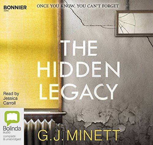 The Hidden Legacy: A Dark and Gripping Psychological Drama por G. J. Minnett
