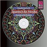 Reise Know-How Kauderwelsch AusspracheTrainer Spanisch für Mexiko (Audio-CD): Kauderwelsch-CD