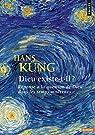 Dieu existe-t-il ? par Küng