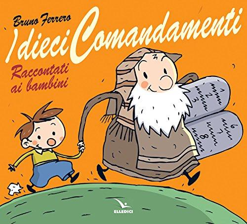 I dieci comandamenti raccontati ai bambini