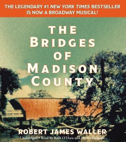 The Bridges of Madison County by Waller, Robert James (2014) Audio CD