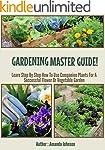 Gardening  : Master Guide!: Learn Ste...