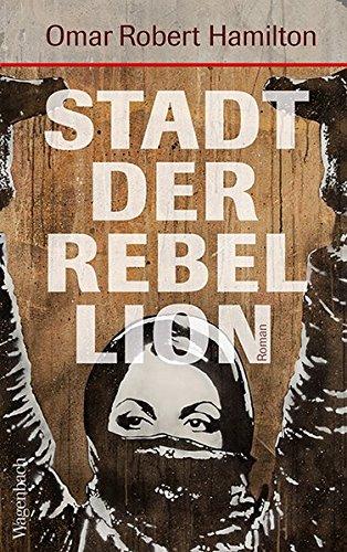 Buchseite und Rezensionen zu 'Stadt der Rebellion (Quartbuch)' von Omar Robert Hamilton