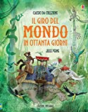 Scarica Libro Il giro del mondo in 80 giorni Ediz illustrata (PDF,EPUB,MOBI) Online Italiano Gratis