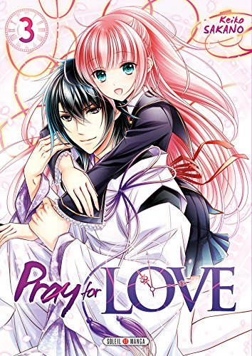Pray for Love T03 par Keiko Sakano